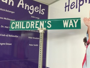 "A sign called ""Children's Way"" was used at Saturday's Quinte Children's Foundation Guardian Angel Gala as a decoration and is now set up inside the foundation's offices."